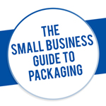 Small Business Guide to Packaging